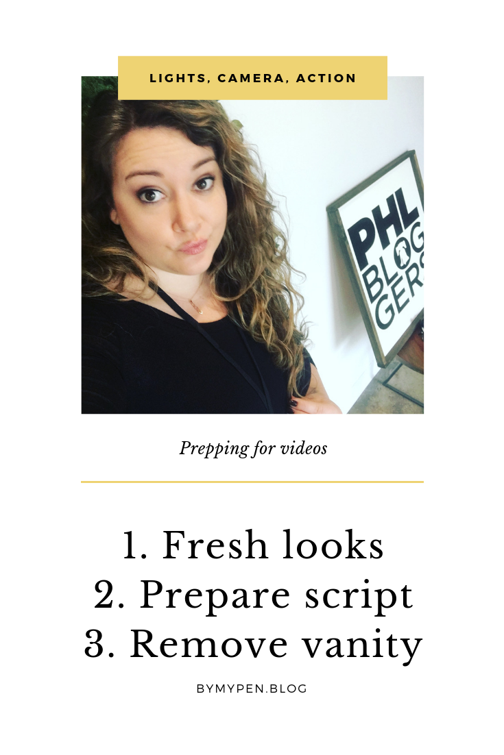 Preparing for videos: How to