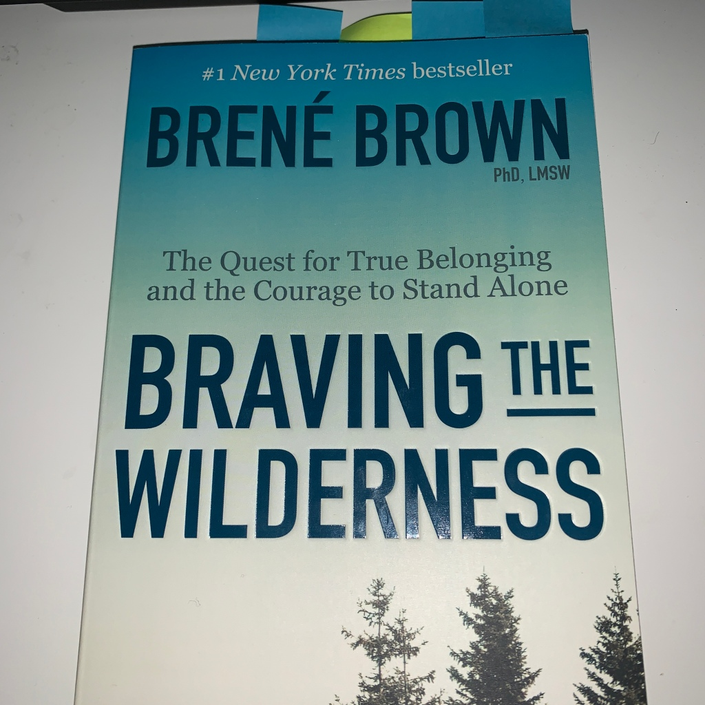 Braving the Wilderness Brene Brown