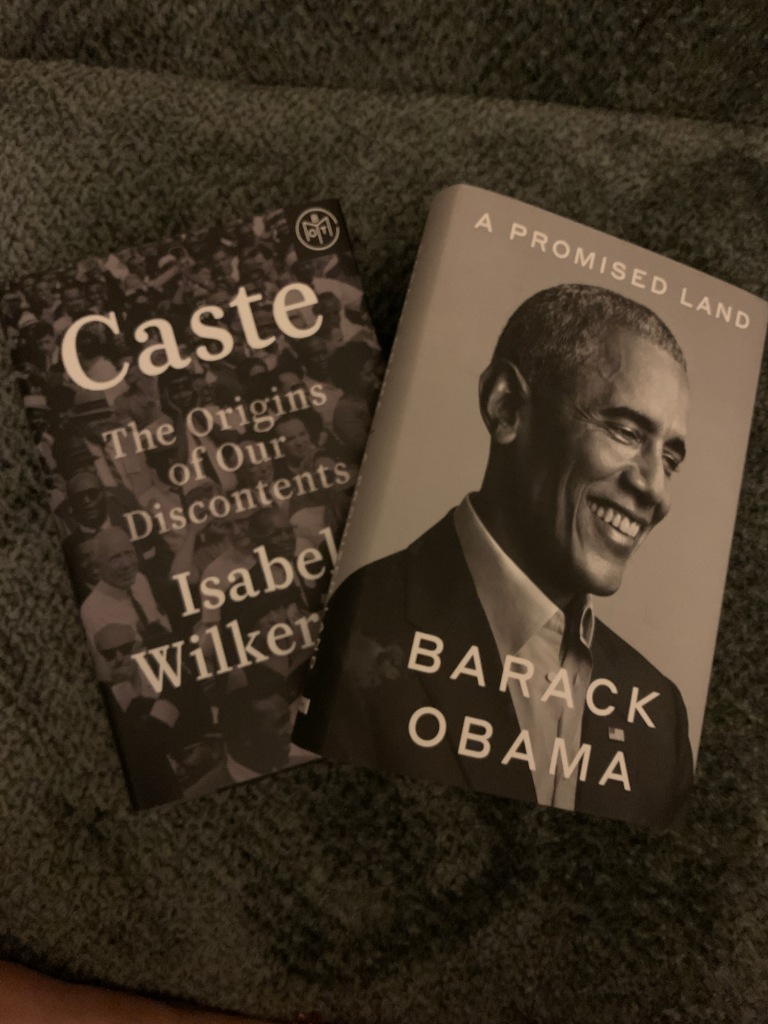 Caste by Isabel Wilkerson and A Promised Land by Barack Obama